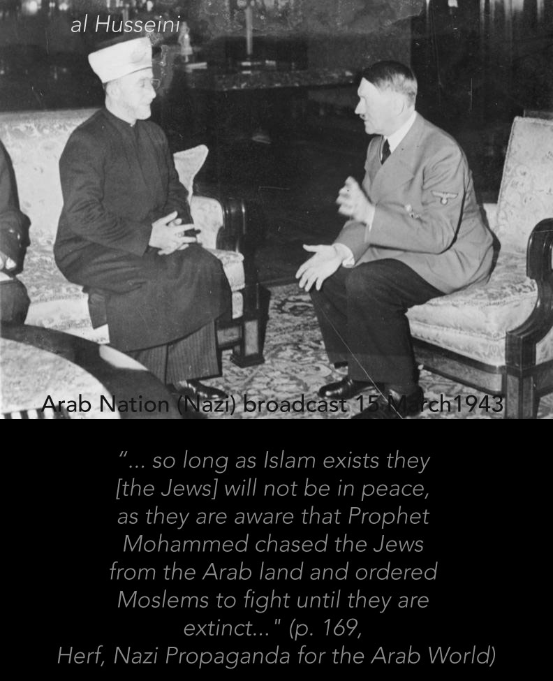 nazi muslim al hussein as long as islam exists war will be waged against jews